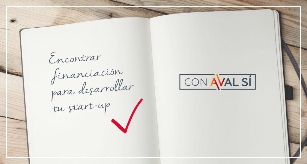 ¿Cómo puede lograr una start up un aval y financiarse?